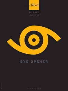 Opening event poster for AIGA Chapter 69 El Paso, TX, 2015